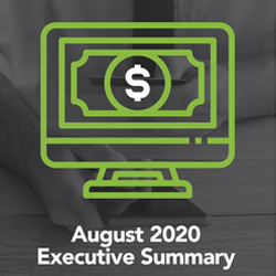 August 2020 Executive Summary — Shifts in Payments Continue
