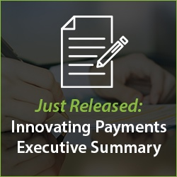 November Executive Summary — Payments Modernization Remains in High Gear